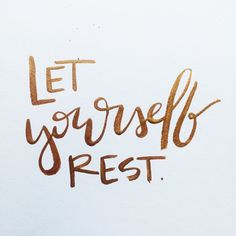 Let yourself REST!