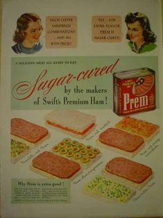 Swift Premium Prem Sugar cured canned ham (1941)