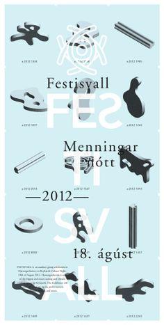 L'affiche de Festivall 2012, un festival d'art annuel à Reykjavik en Islande par le designer graphique Geir Olafsson.