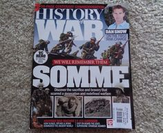 History Of War Magazine Somme Issue 30 July July 2016