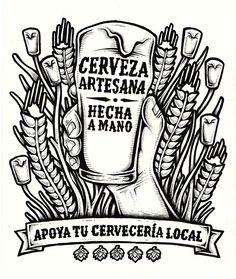 Cerveza Artesana, hecha a mano on Behance Hop Tattoo, Artisan Beer, Beer Hops, Beer Quotes, Beer Poster, All Beer, Beer Packaging, Brew Pub, Beer Tasting