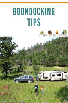 Finding a boondocking location is only the beginning! This guide will help you find out what boondocking is all about. Tips for camping 'off the grid'. #CTE Rv Camping Tips, Camping For Beginners, Rv Tips, Camping Spots, Camping Glamping, Forest Service, Road Trip Hacks, Rv Parks, Travel Information