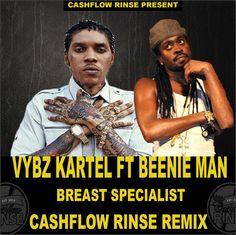 Vybz Kartel & Beenie Man - Breast Specialist (Cash Flow Remix) -| https://reggaeworldcrew.net/vybz-kartel-beenie-man-breast-specialist-cash-flow-remix/