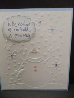 Cutest ever SNOWMAN w REACHING STICK ARMS in SNOW embossIng folder + Stampin Up