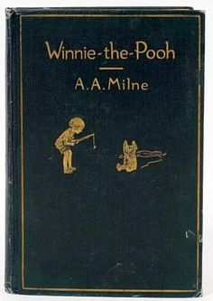 First Edition Book, 1926, Winnie-The-Pooh, with decorations by Ernest H. Shephard. Published by E. P. Dutton, 1926.