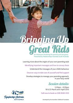 Our Berri Office is running a course in Bringing up Great Kids. Starting March 18 2015.