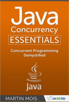 Free eBook to Java Concurrency Essentials Delve into the world of Java concurrency with this compact guide that discusses everything around concurrency and synchronization! Science Books, Computer Science, Java Code, Geeks, Free Ebooks, Geek Stuff, Essentials, Coding, Geek Things