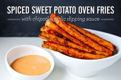 Spiced Sweet Potato Oven Fries with Chipotle-Garlic Dipping Sauce