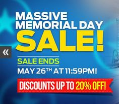 Massive Memorial Day Sale going on now! Discounts up to 20% Off! Sale end at 11:59pm on May 26th! #MemorialDay #Sale