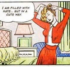 When you're kinda angry but cute at the same time. #Suavecitapomade #Suavecita #Comicbook #Comic #Vintage #Retro #Hate #Funny #Truth #Thestruggle #Cute #Cutie #Suavecitabeauty #Beauty #Getitrucca!