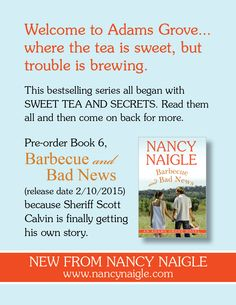 Sheriff Scott Calvin in Barbecue and Bad News by Nancy Naigle - definitely a hero you won't forget.  ***Small Town Love Story