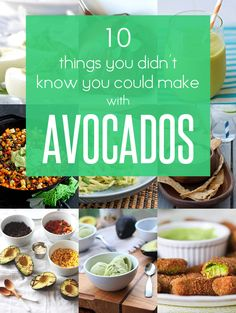 10 Things You Didn't Know You Could Make with Avocados | noshonit.com #avocado