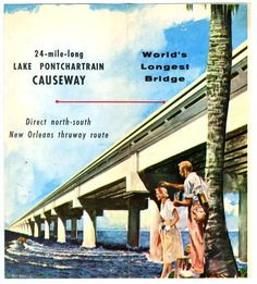 postcard celebrating the world's longest bridge, the Lake Pontchartrain Causeway