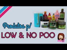 MEUS PRODUTOS LIBERADOS PARA LOW & NO POO - YouTube