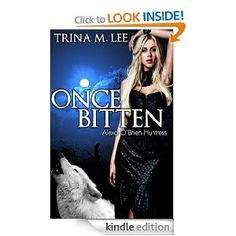 4.1 stars (Alexa Obrien Huntress)Book 1:Alexa O'Brien has never been like other people. A hunter of supernatural rogues, she is a werewolf with unusual but extraordinary pow...