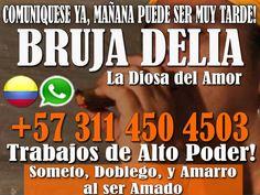 SOMETO, DOBLEGO Y HUMILLO A TU PAREJA. SOLICITA UN AMARRE DE AMOR HOY MISMO CON LA BRUJA DELIA! Medellín - Clasiesotericos Colombia