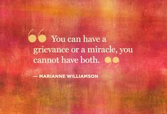 Love, Miracles and More: 10 Tweet-Tweets from Marianne Williamson - @Helen George #supersoulsunday