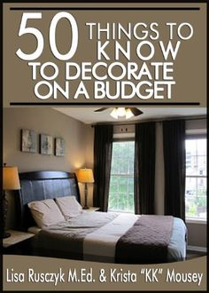 Only ($0.99) 50 Things to Know to Decorate on a Budget:  Transform Your House Inside and Out by Lisa Rusczyk, http://www.amazon.com/dp/B00I16JDXA/ref=cm_sw_r_pi_dp_pfe5sb0HQ1K70