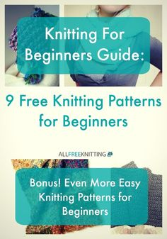 Knitting for Beginners Guide: 9 Free Knitting Patterns for Beginners