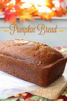 Yesterfood : Pumpkin Bread
