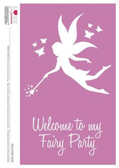 "set of free fairy party printables ( includes: invitations, welcome sign, tented cards, blank tented cards, favor tags, labels, napkin rings, water bottle labels, straw flags,  2"" cupcake toppers, a large cake topper, and a ""happy birthday"" banner.)"