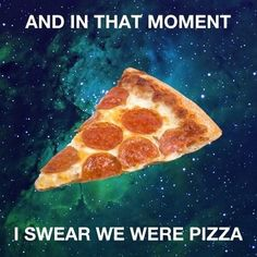 Pizza is bae. Pizza is life. Pizza Meme, Pizza Pizza, Pizza Planet, I Love Pizza, Pepperoni, Food Art, In This Moment, Funny Pix, Hilarious