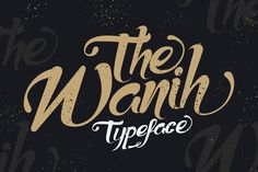 cool Wanih Typeface  #alternates #badge #brush #Display #handdrawn #handlettering #handmade #hipster #letterhead #lettering #ligatures #logo #modern #opentype #retro #signage #swash #type #vintage #watercolor