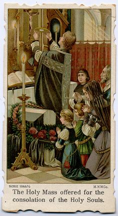 Holy Mass offered for the consolation of the Holy Souls by profkaren, via Flickr