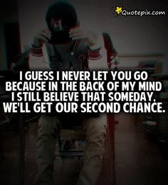 8 Best Never Letting Go Quotes Images Thoughts Thinking About You