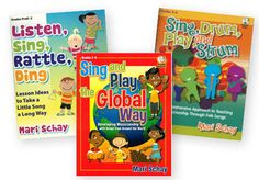 TEACHING MUSIC VIA FOLKSONGS Set - Set of 3 Mari Schay Paperbacks & CD-ROMs includes: LISTEN, SING, RATTLE, DING: Lesson Ideas to Take a Song a Long Way SING AND PLAY THE GLOBAL WAY SING, DRUM, PLAY & STRUM: A Comprehensive Approach to Teaching Musicianship Through Folk Songs
