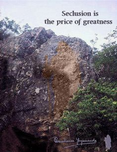 """Seclusion is the price of greatness"" -Paramhansa #Yogananda"