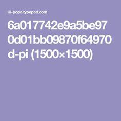 6a017742e9a5be970d01bb09870f64970d-pi (1500×1500)