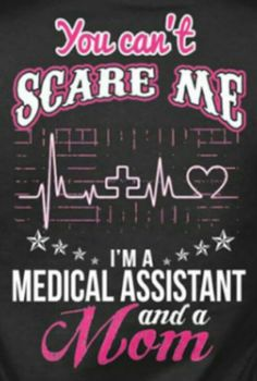 Medical Assistant Quotes 128 Best Certified Medical Assistants rock!! images | Doctor humor  Medical Assistant Quotes