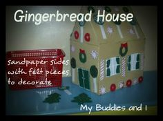 Sandpaper house with felt decorations for the kids to play with Christmas Art Projects, Christmas Activities For Kids, Preschool Christmas, Christmas Holidays, Christmas Crafts, Crafts For Kids, Winter Holidays, Christmas Ideas, Felt Decorations