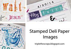 Triple the Scraps: Tuesday's {Tip} Using Deli Paper
