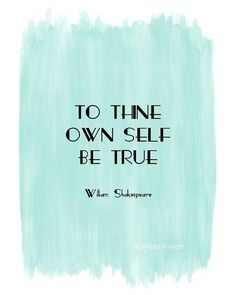 To thine own self be true - Shakespeare quote print #watercolor #blue