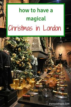 Have a Magical Christmas in London
