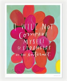 Don't compare yourself to others, strangers or not
