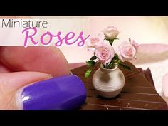 Miniature Rose Tutorial