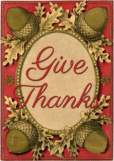 Give Thanks Printables - Lovely!