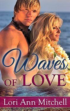 Waves of Love: Contemporary Romance (Beach Read Book 1) by Lori Ann Mitchell, http://www.amazon.com/dp/B00PBOBDX8/ref=cm_sw_r_pi_dp_XR.Sub06EEE64