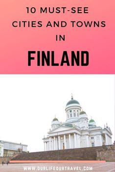 10 Must-Visit Cities in Finland (& What to See Guide): Traveling to Finland Cities In Finland, Finland Travel, Europe Travel Guide, Travel Guides, Travel Deals, Budget Travel, Cool Places To Visit, Places To Travel, European Travel