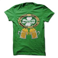 MURPHY Drinking Team - #tee pattern #hoodie jacket. BUY NOW => https://www.sunfrog.com/Names/MURPHY-Irish-Family-Names.html?68278