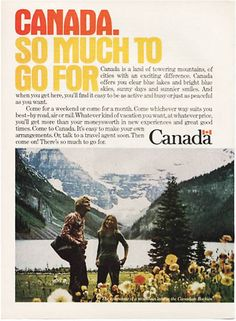 So much to go for Canadian Identity, Print Ads, To Go, Canada, Sky, Mountains, Movie Posters, Travel, Heaven