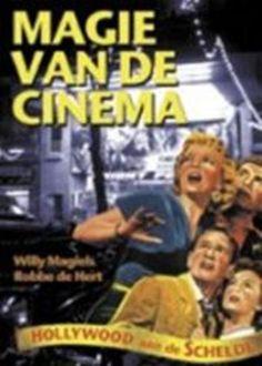 Magiels, Willy. Magie van de cinema. Plaats: 771.12 MAGI 2004