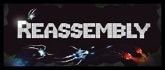 Reassembly on Steam Free Games, Pc Games, Indie Games, Movie Posters, Key, Unique Key, Film Poster, Billboard, Film Posters