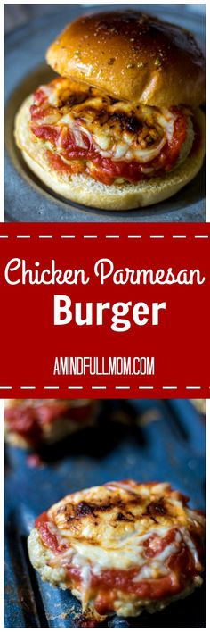 Chicken Parmesan Burgers: A twist on a burger and classic Chicken Parmesan--this juicy, cheesy, burger served up on garlic butter infused bun will become a new favorite.