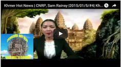 Sovannsin1 Website: Khmer Hot News | CNRP, Sam Rainsy |2015/01/5/#4| K...