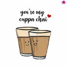 Tea Lover Quotes, Chai Quotes, Food Jokes, Desi Humor, Indian Jokes, Cute Puns, Dear Crush, Masala Chai, Memories Quotes