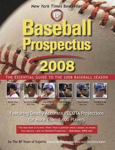 Baseball Prospectus 2008: The Essential Guide to the 2008 Baseball Season by Steven Goldman